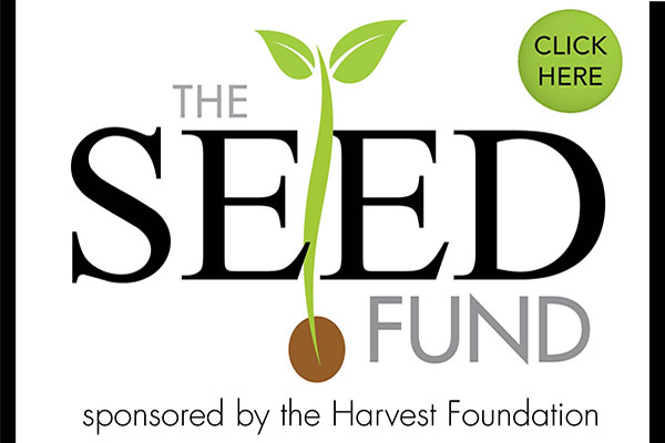 Harvest SEED Fund, sponsored by the Harvest Foundation
